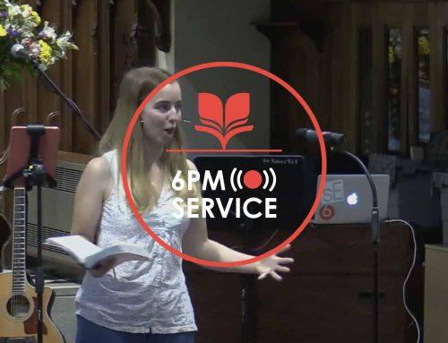 6pm Service 11.07